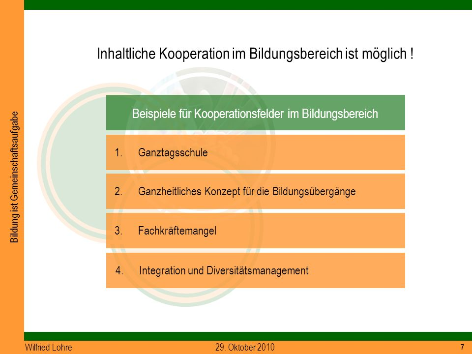 Inhaltliche Kooperation im Bildungsbereich ist möglich !