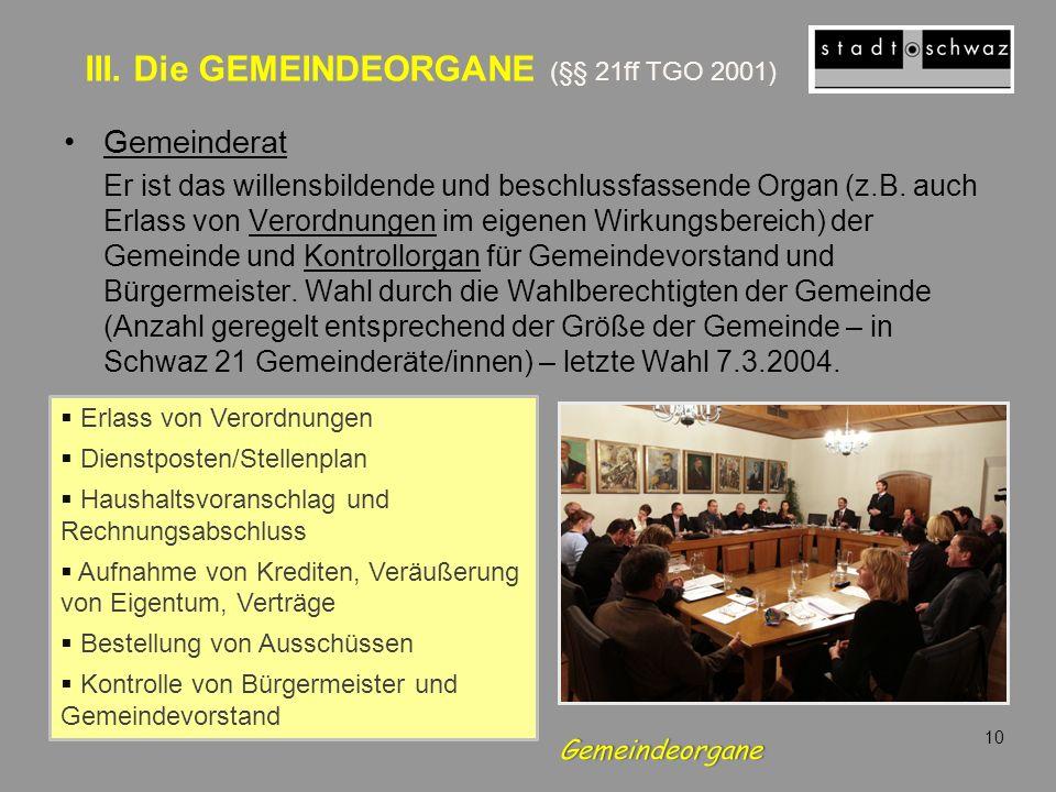 III. Die GEMEINDEORGANE (§§ 21ff TGO 2001)
