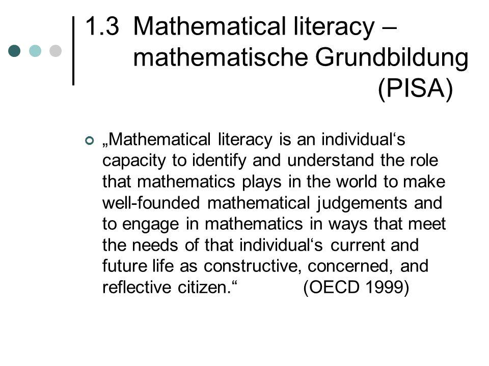 1.3 Mathematical literacy – mathematische Grundbildung (PISA)