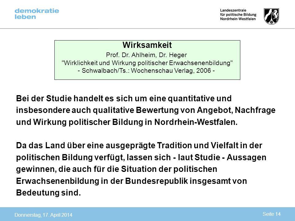 Wirksamkeit Prof. Dr. Ahlheim, Dr. Heger. Wirklichkeit und Wirkung politischer Erwachsenenbildung