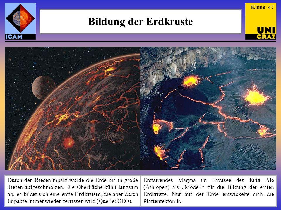 Klima 47 Bildung der Erdkruste.