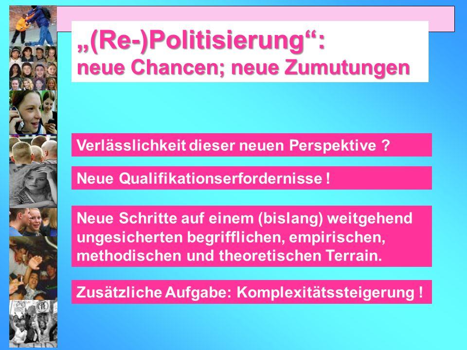 """""""(Re-)Politisierung :"""