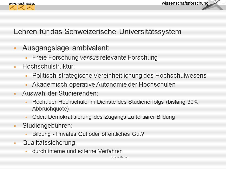 Lehren für das Schweizerische Universitätssystem