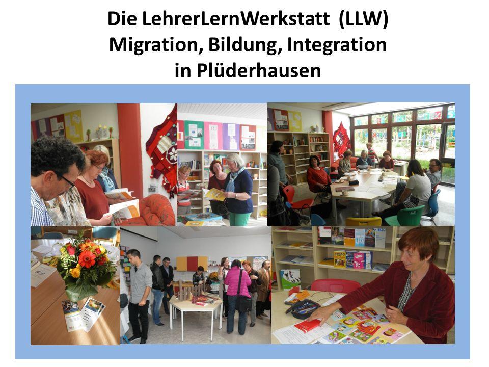 Die LehrerLernWerkstatt (LLW) Migration, Bildung, Integration in Plüderhausen