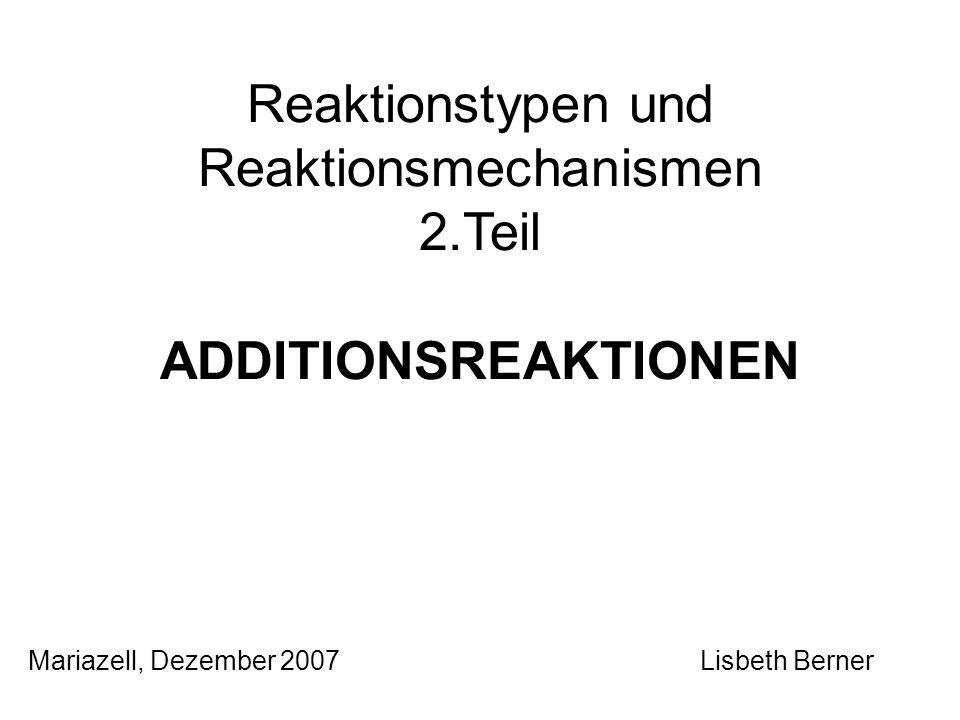 Reaktionstypen und Reaktionsmechanismen
