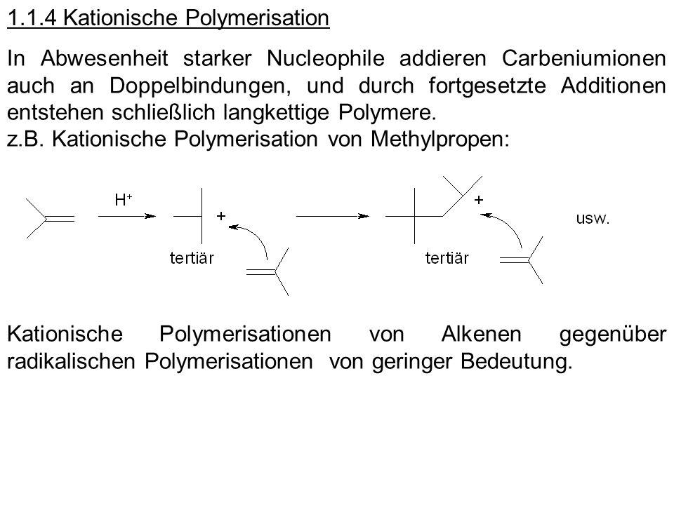 1.1.4 Kationische Polymerisation