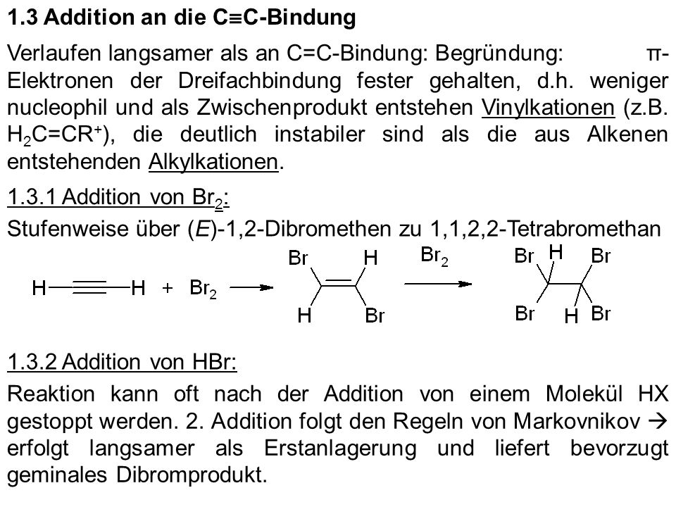 1.3 Addition an die C≡C-Bindung
