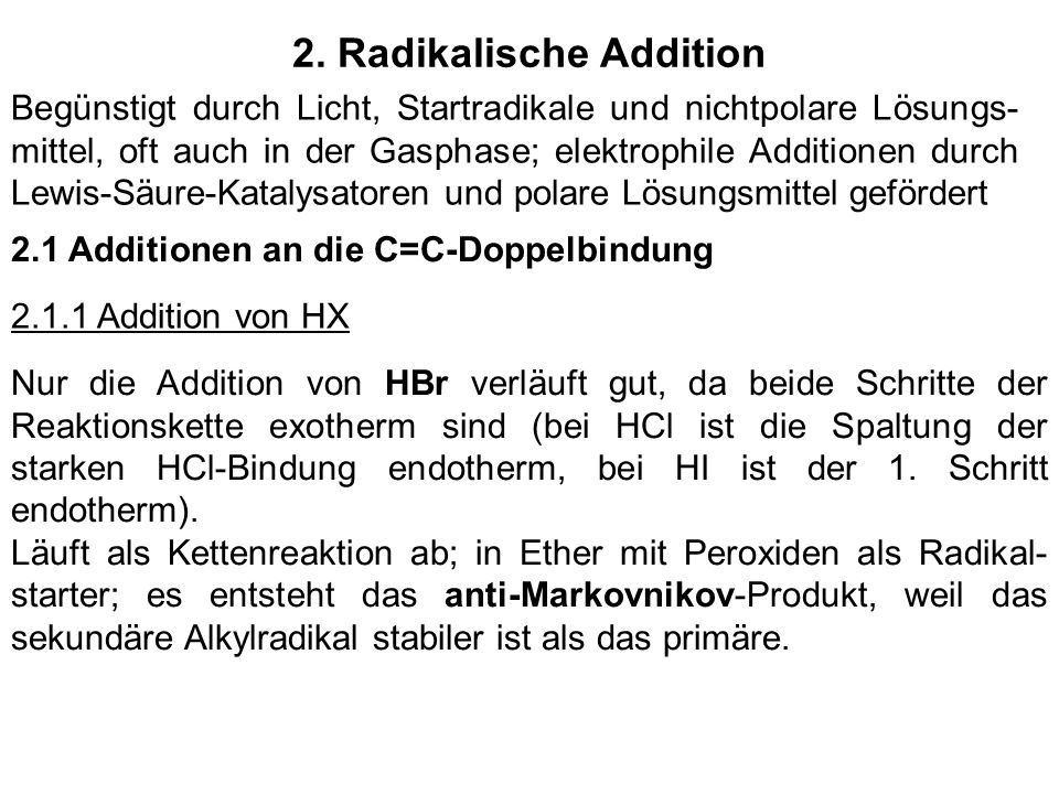 2. Radikalische Addition