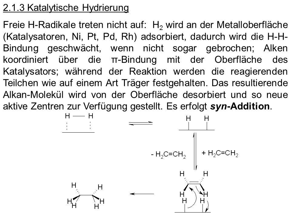 2.1.3 Katalytische Hydrierung