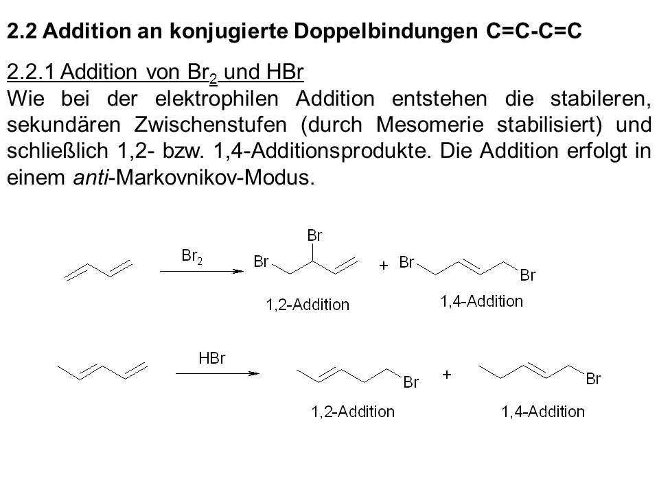 2.2 Addition an konjugierte Doppelbindungen C=C-C=C