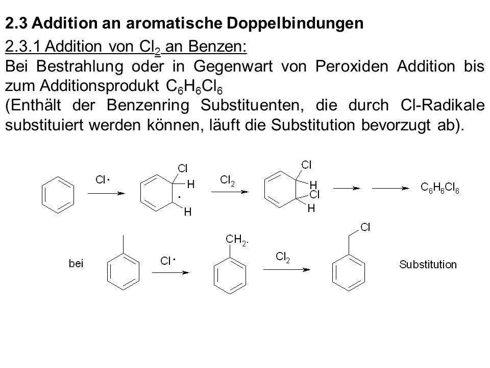 2.3 Addition an aromatische Doppelbindungen