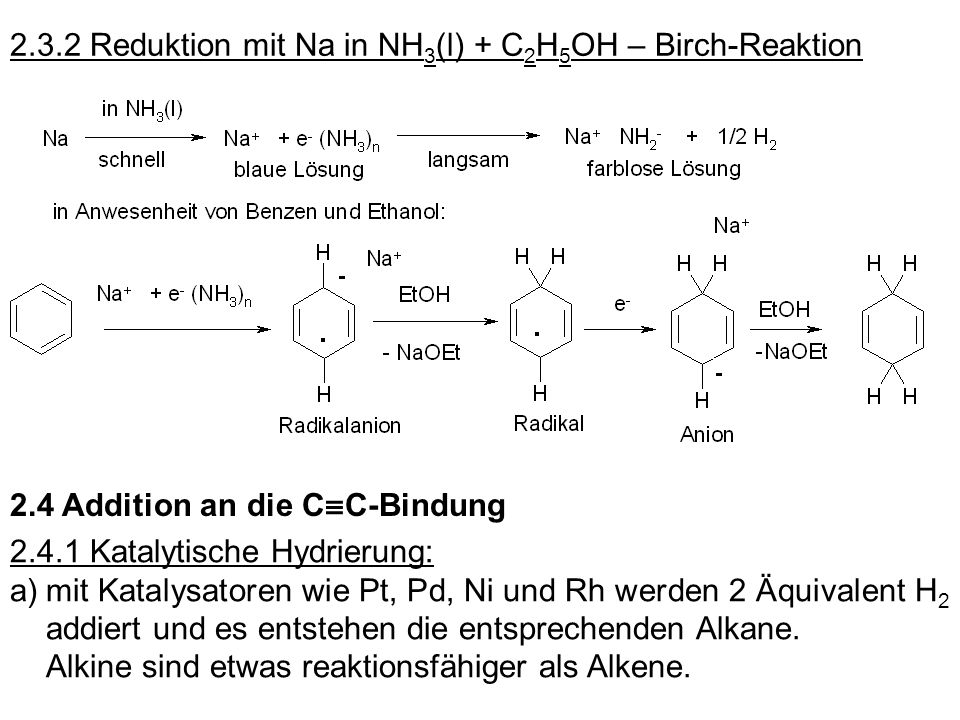 2.3.2 Reduktion mit Na in NH3(l) + C2H5OH – Birch-Reaktion