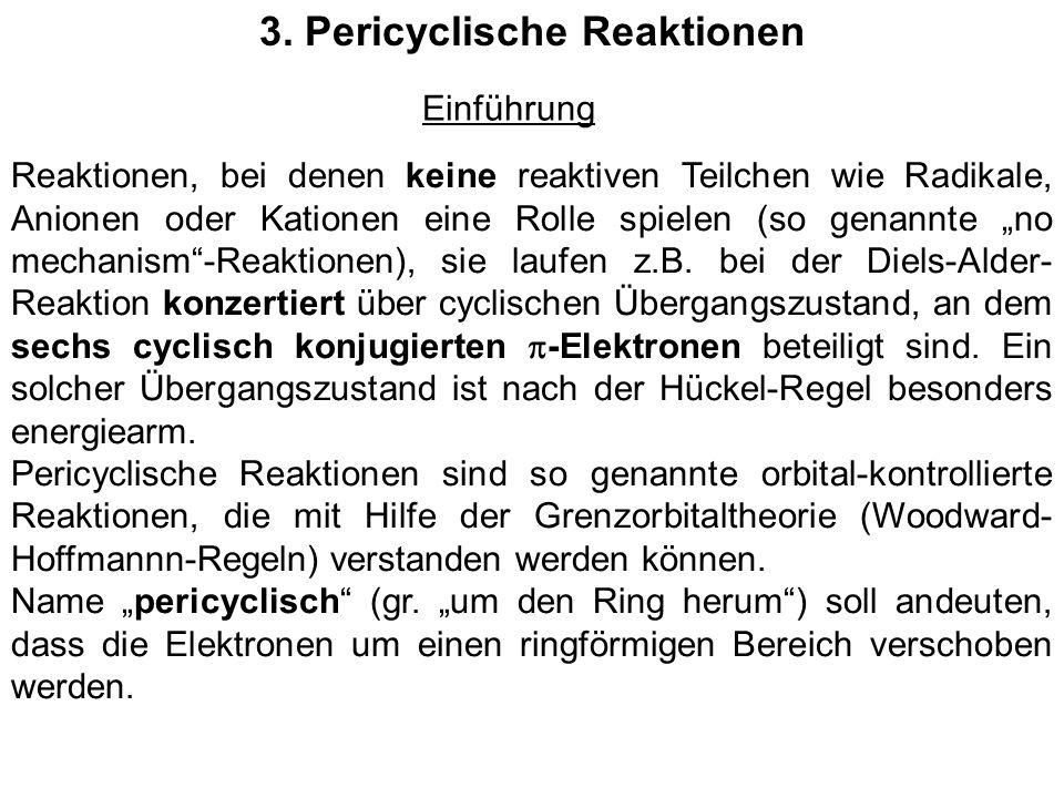 3. Pericyclische Reaktionen