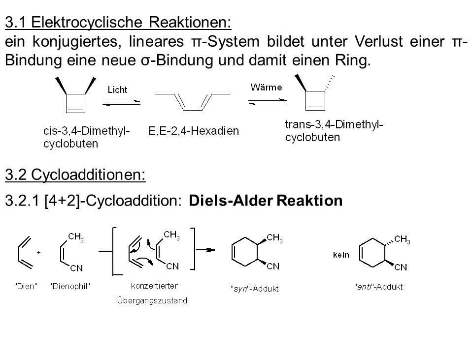 3.1 Elektrocyclische Reaktionen: