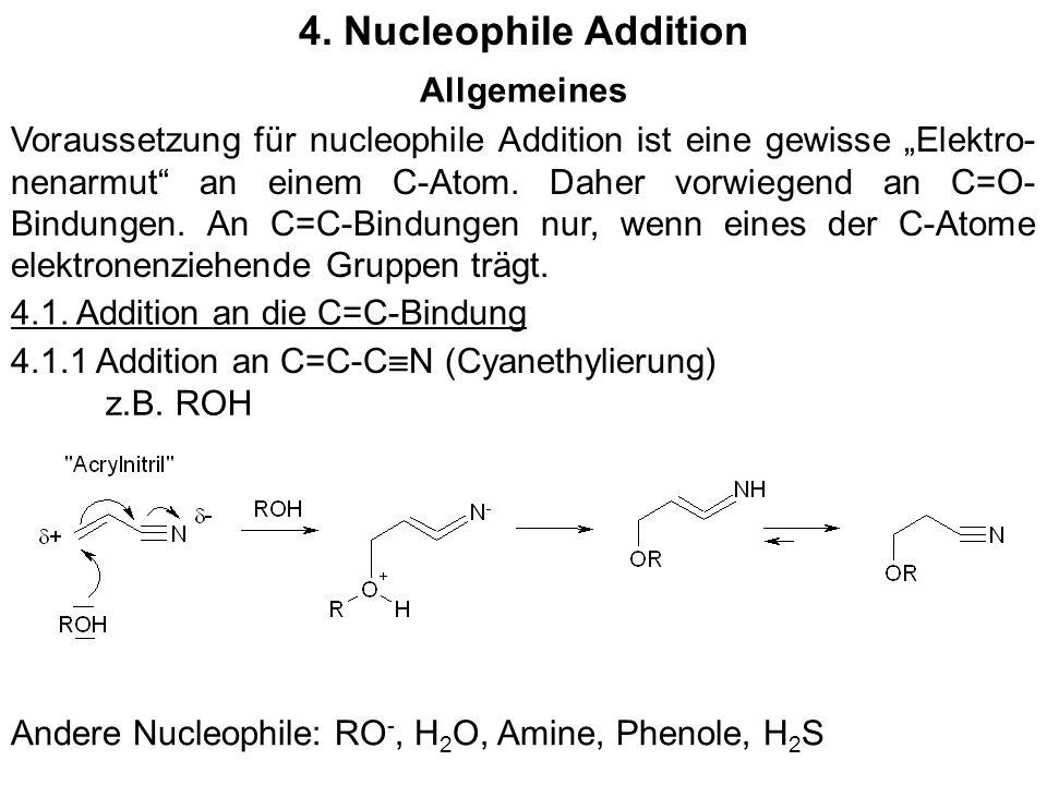4. Nucleophile Addition Allgemeines