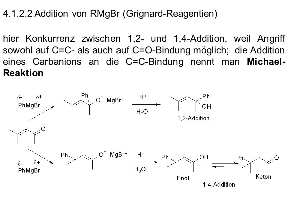 4.1.2.2 Addition von RMgBr (Grignard-Reagentien)