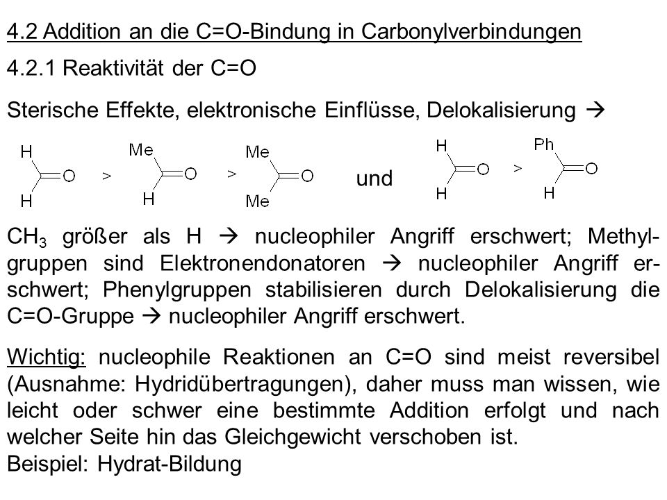 4.2 Addition an die C=O-Bindung in Carbonylverbindungen