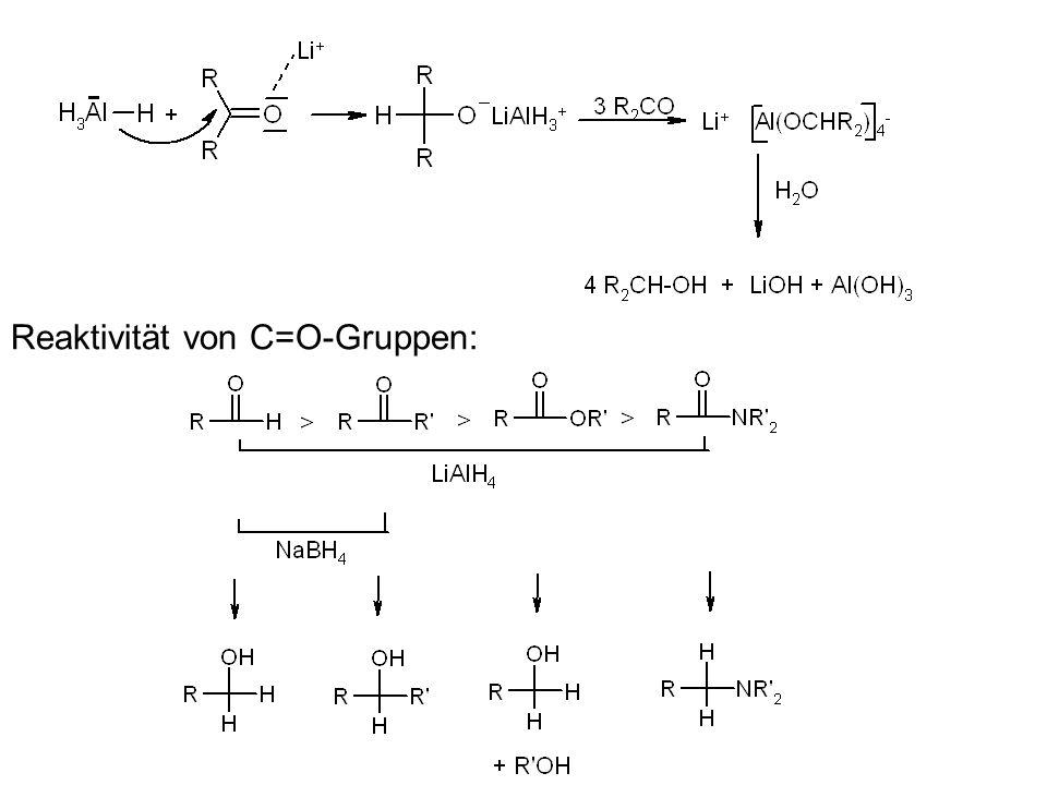 Reaktivität von C=O-Gruppen: