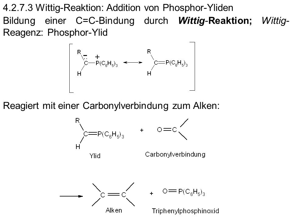 4.2.7.3 Wittig-Reaktion: Addition von Phosphor-Yliden