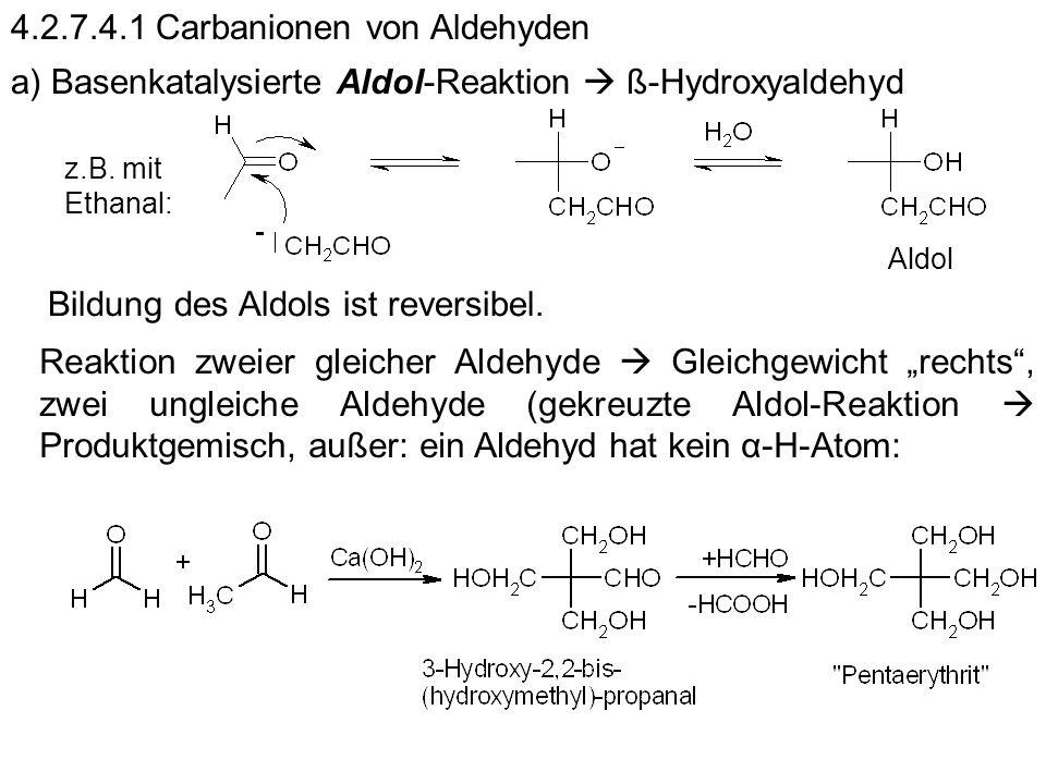 4.2.7.4.1 Carbanionen von Aldehyden