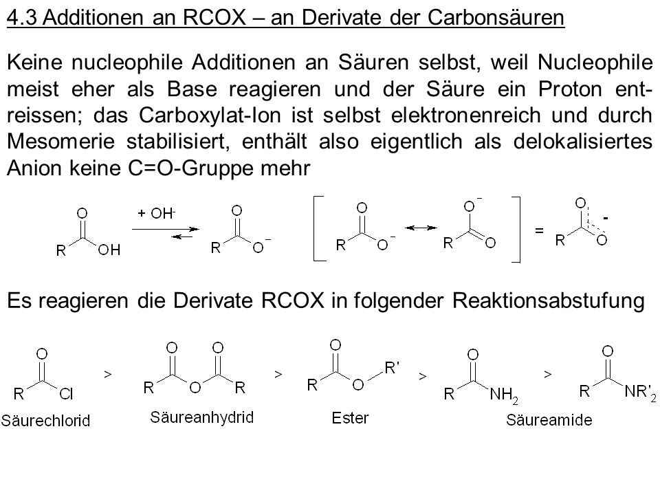 4.3 Additionen an RCOX – an Derivate der Carbonsäuren