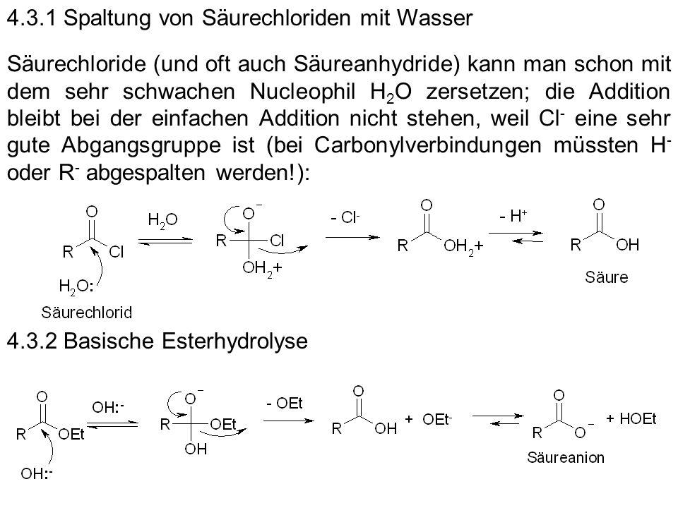 4.3.1 Spaltung von Säurechloriden mit Wasser
