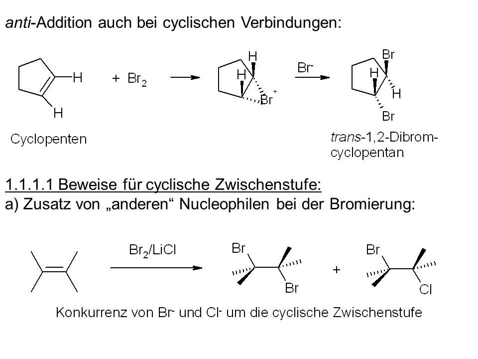 anti-Addition auch bei cyclischen Verbindungen: