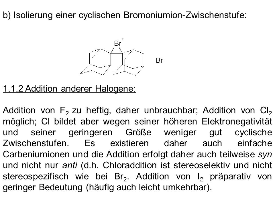 b) Isolierung einer cyclischen Bromoniumion-Zwischenstufe: