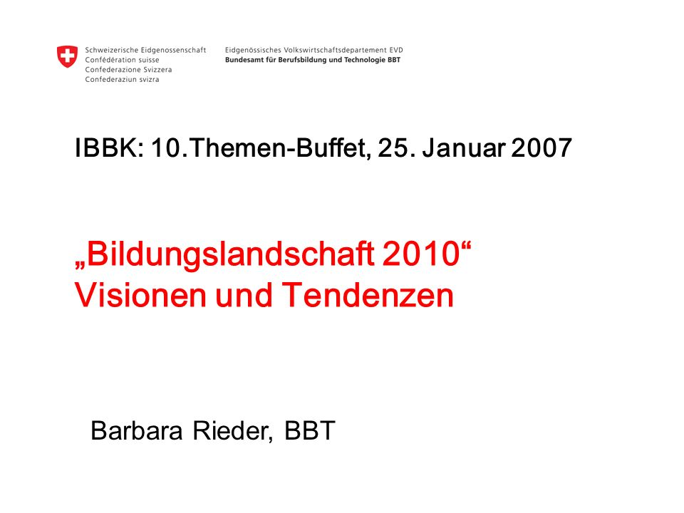 """""""Bildungslandschaft 2010 Visionen und Tendenzen"""