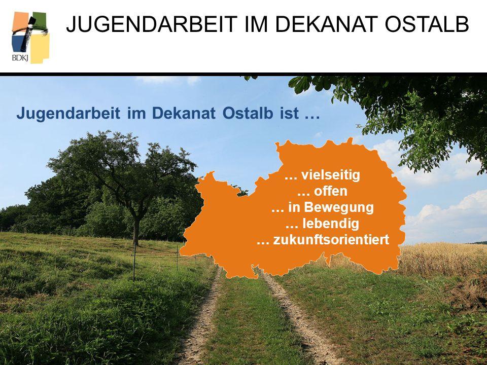 Jugendarbeit im Dekanat Ostalb ist …