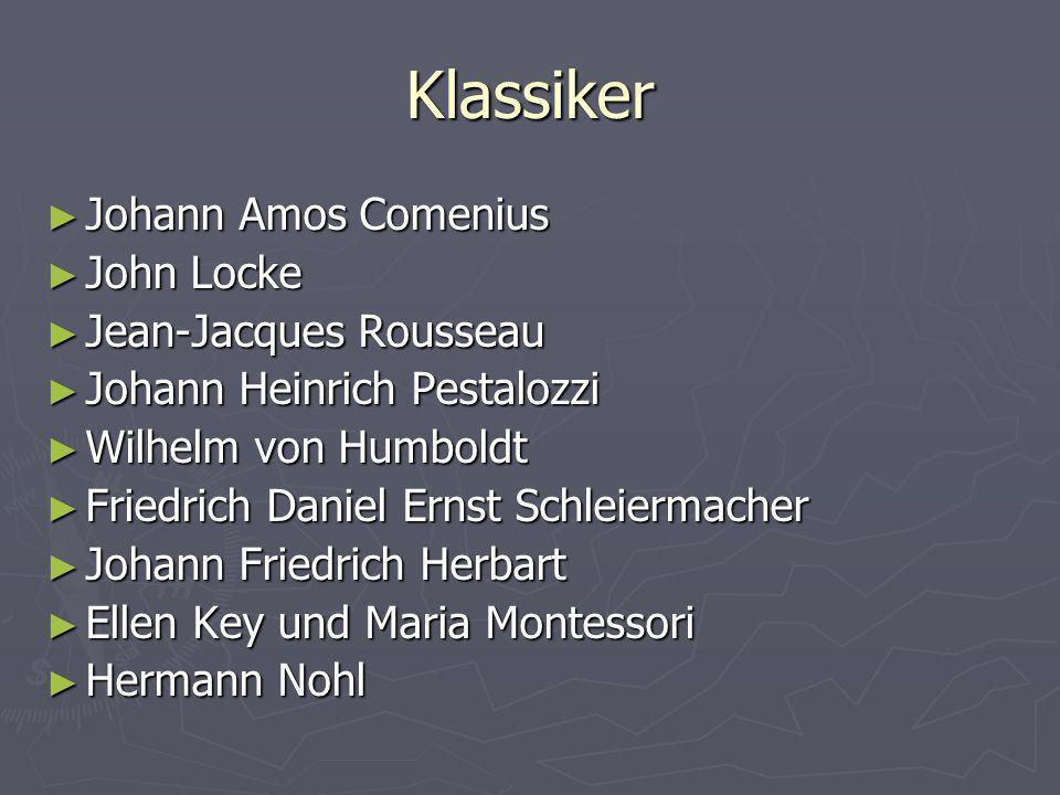 Klassiker Johann Amos Comenius John Locke Jean-Jacques Rousseau