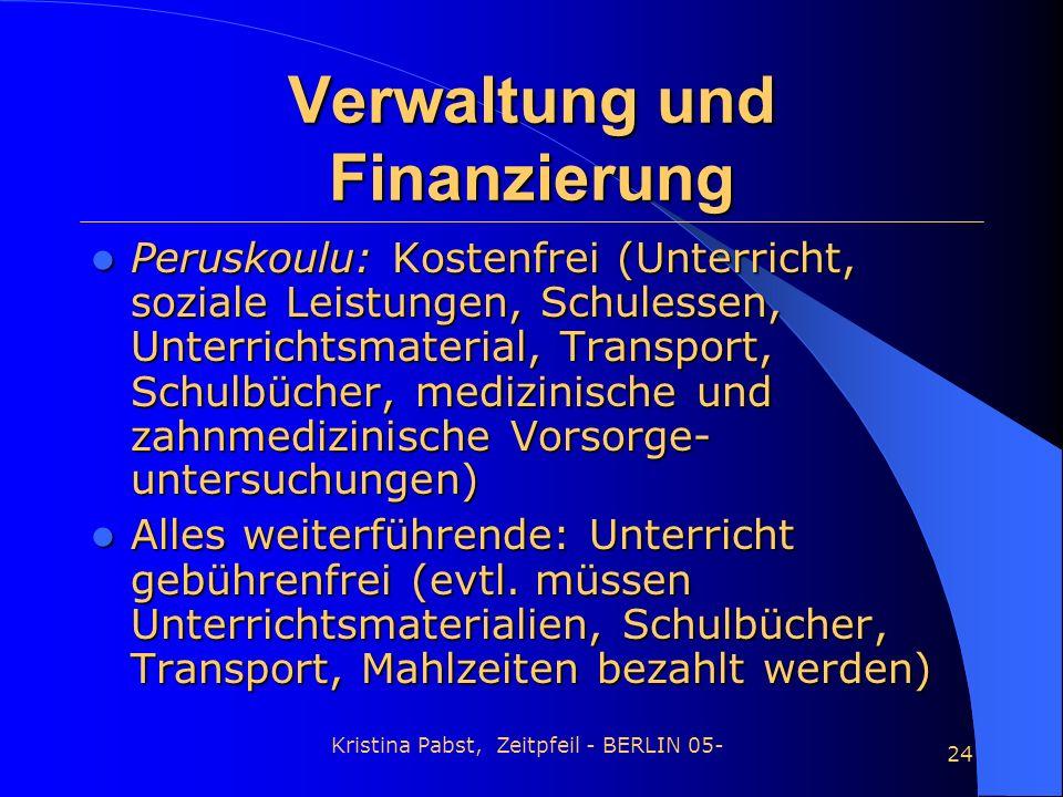 Verwaltung und Finanzierung