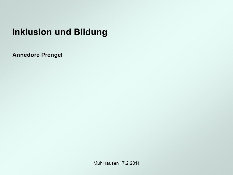 Inklusion und Bildung Annedore Prengel Mühlhausen 17.2.2011