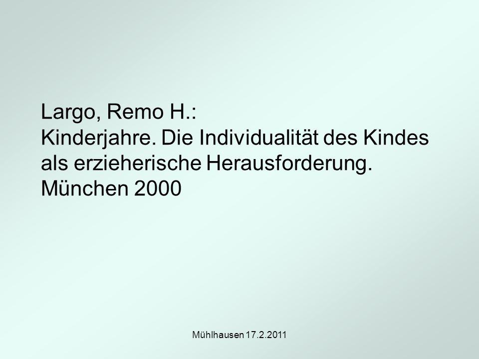 Largo, Remo H. : Kinderjahre