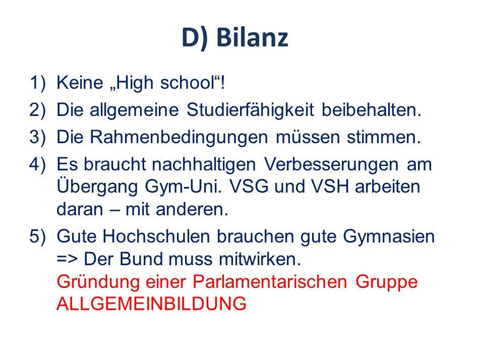 """D) Bilanz Keine """"High school !"""
