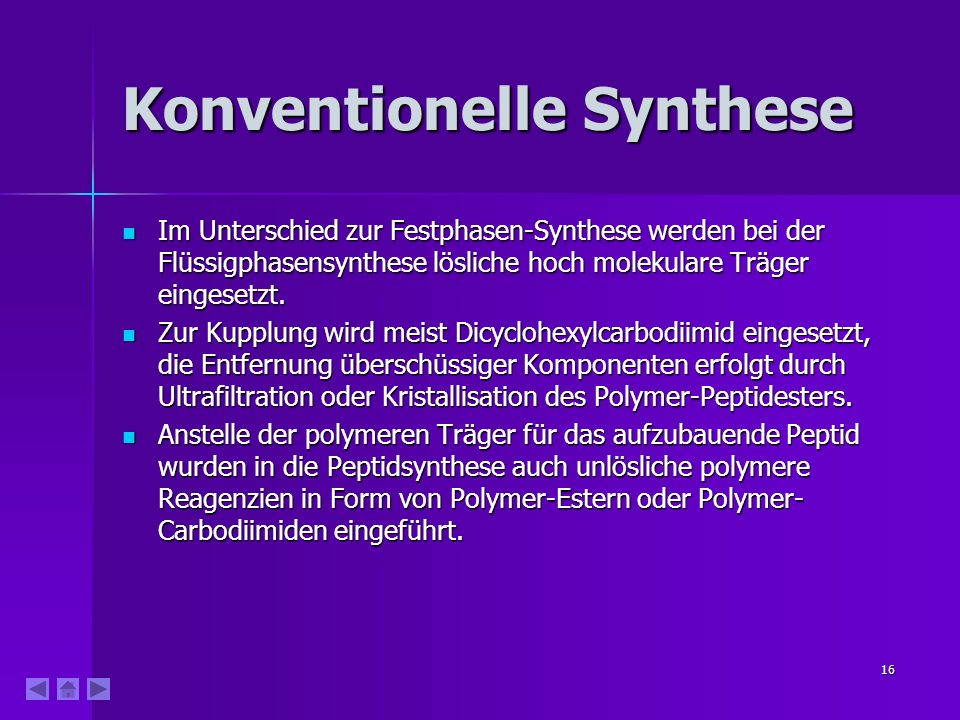 Konventionelle Synthese