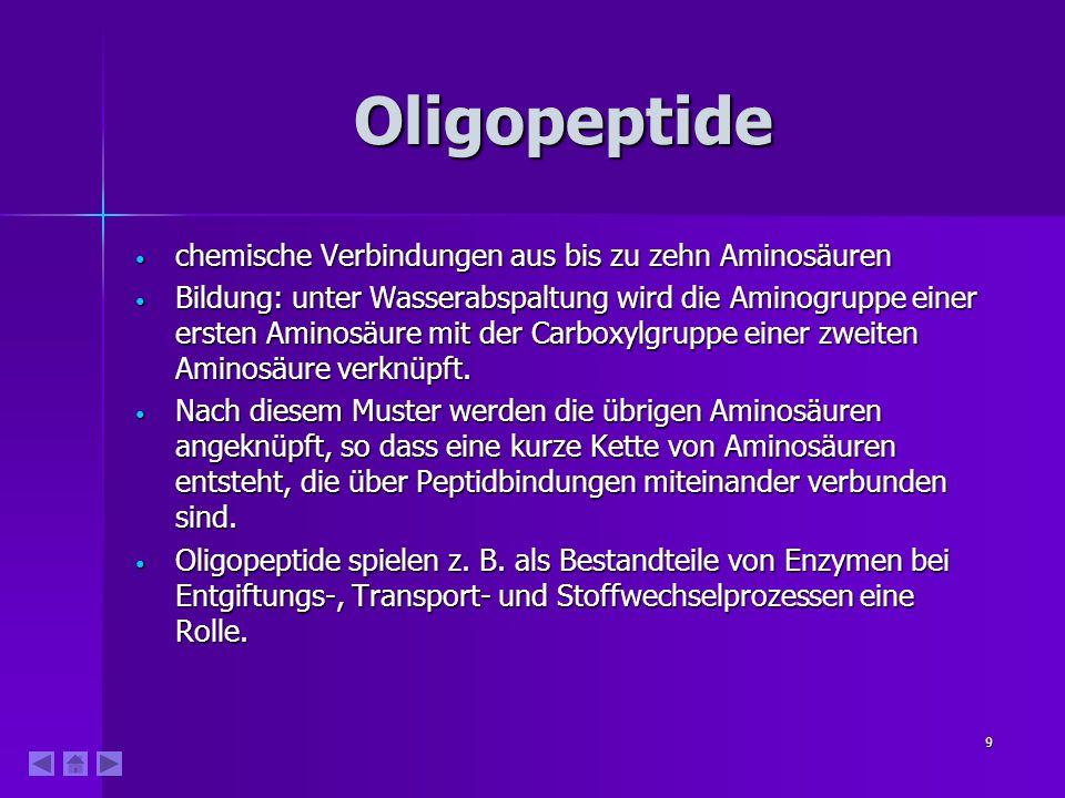Oligopeptide chemische Verbindungen aus bis zu zehn Aminosäuren