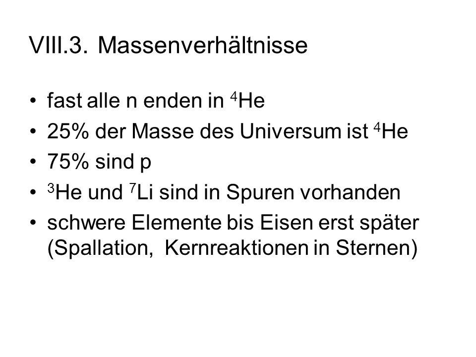 VIII.3. Massenverhältnisse