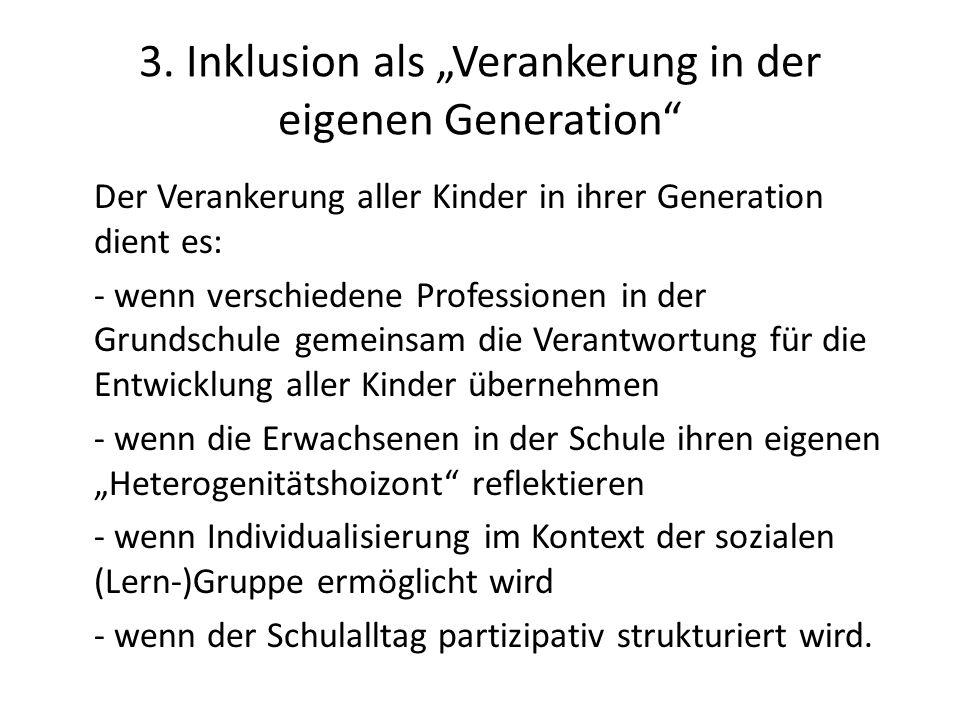 """3. Inklusion als """"Verankerung in der eigenen Generation"""