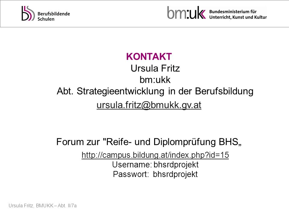 KONTAKT Ursula Fritz bm:ukk Abt
