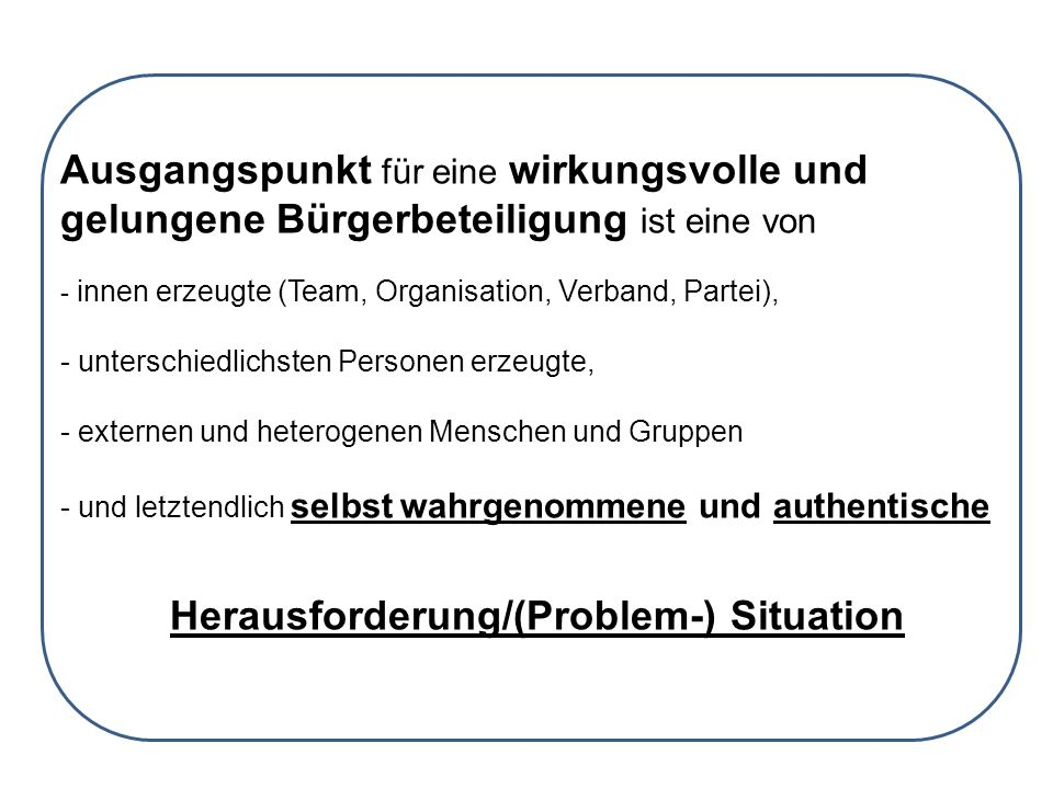 Herausforderung/(Problem-) Situation