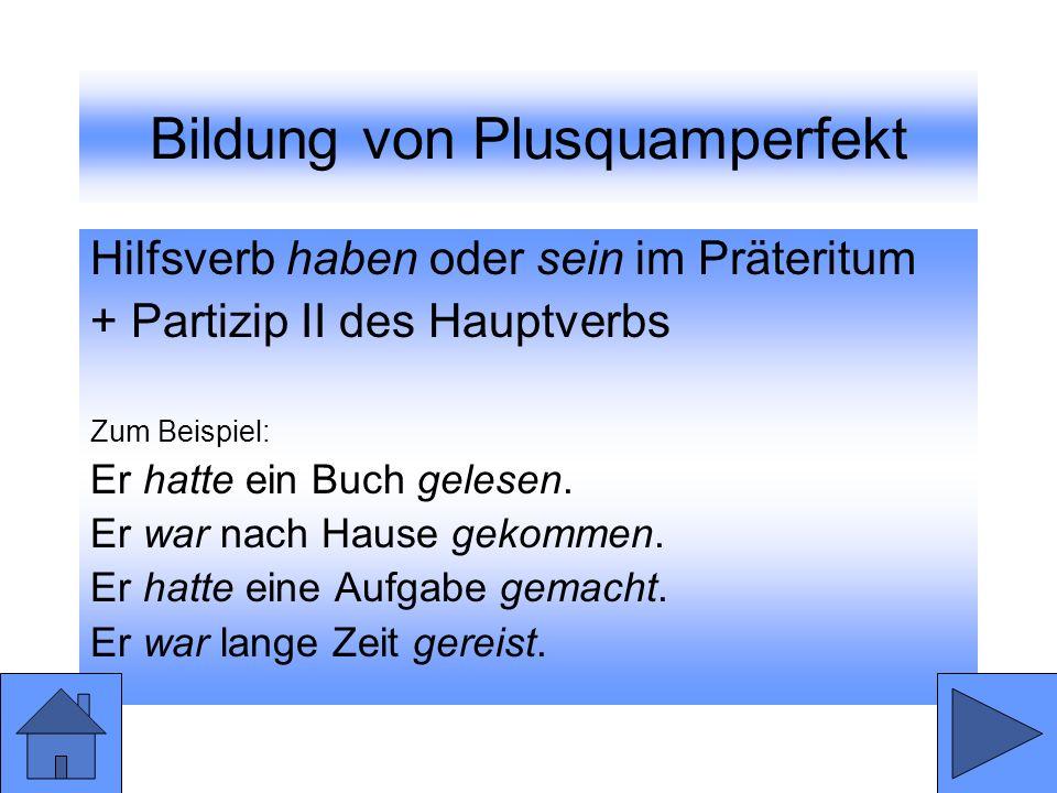 Bildung von Plusquamperfekt