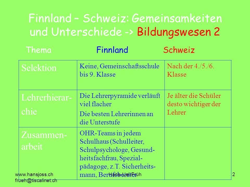 Finnland – Schweiz: Gemeinsamkeiten und Unterschiede -> Bildungswesen 2