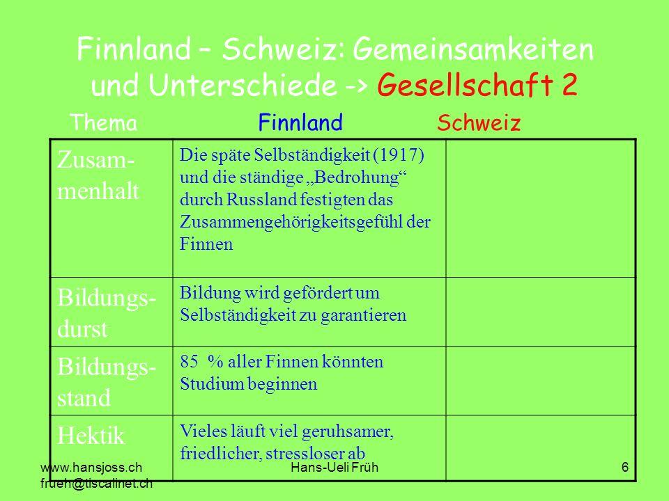 Finnland – Schweiz: Gemeinsamkeiten und Unterschiede -> Gesellschaft 2