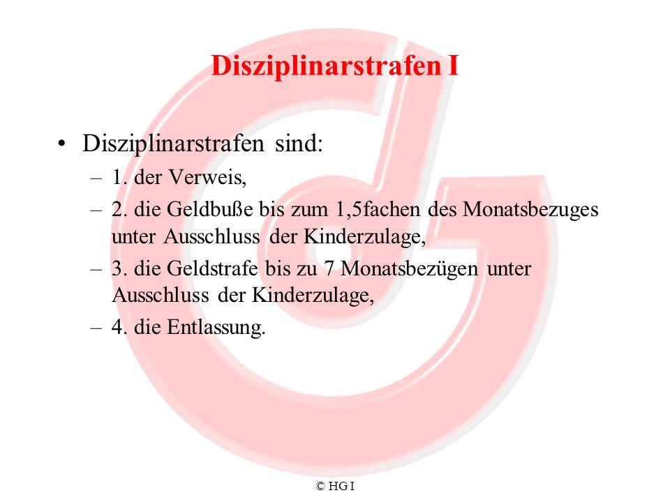 Disziplinarstrafen I Disziplinarstrafen sind: 1. der Verweis,