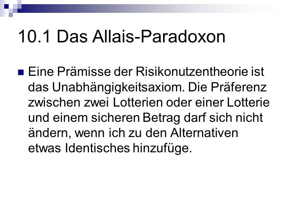 10.1 Das Allais-Paradoxon
