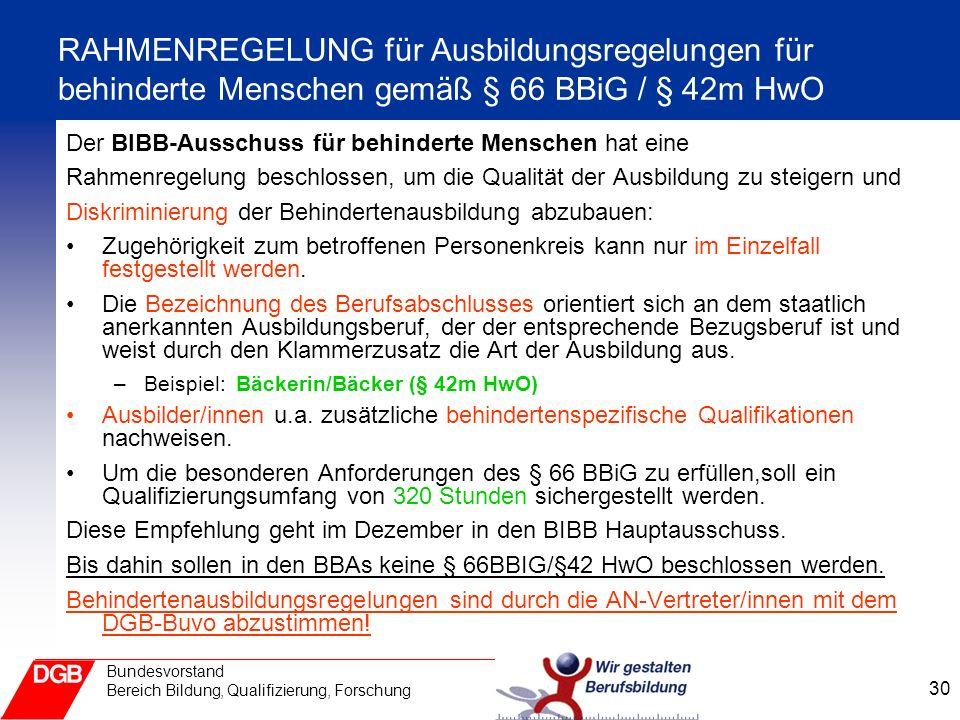 RAHMENREGELUNG für Ausbildungsregelungen für behinderte Menschen gemäß § 66 BBiG / § 42m HwO