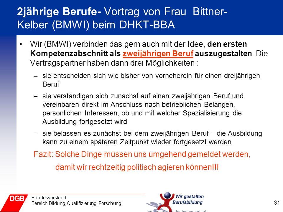 2jährige Berufe- Vortrag von Frau Bittner-Kelber (BMWI) beim DHKT-BBA