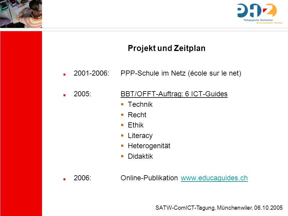 Projekt und Zeitplan 2001-2006: PPP-Schule im Netz (école sur le net)