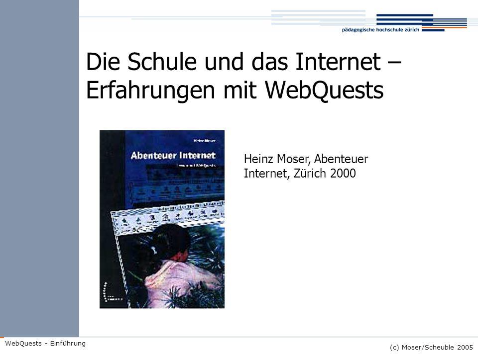 Die Schule und das Internet – Erfahrungen mit WebQuests